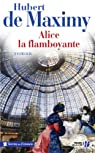 Alice, la flamboyante par  de Maximy
