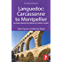 Languedoc: Carcassonne to Montpellier: Includes Narbonne, Béziers & Cathar castles (Footprint Focus)