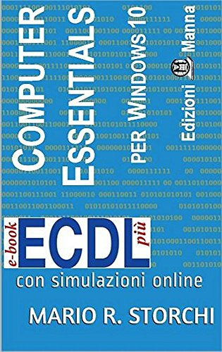 ECDL più Computer Essentials per Windows 10: con simulazioni online (e-book ECDL più)