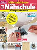 simply kreativ / Nähmaschinen-Nähschule: Grundlagen und Technik