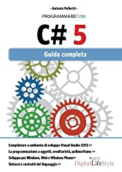 Programmare con C# 5. Guida completa