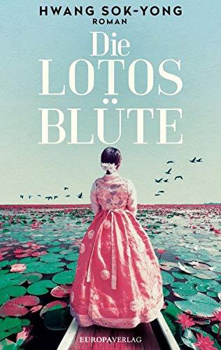Buchseite und Rezensionen zu 'Die Lotosblüte: Roman' von Hwang Sok-Yong