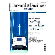 Supply-Chain-Management: Der Weg zur perfekten Lieferkette (Edition Harvard Business Manager)