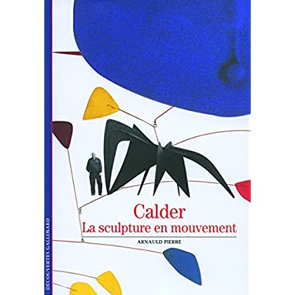 Calder : La sculpture en mouvement