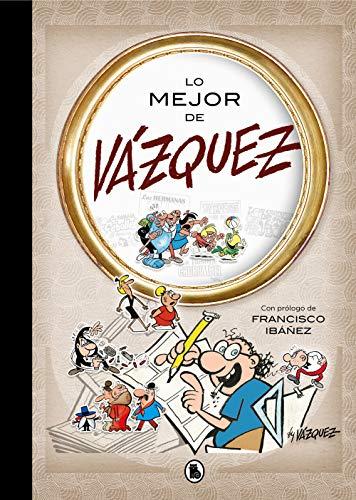 Lo mejor de Vázquez (Lo mejor de...) (Bruguera Clásica)