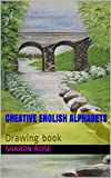 #6: Creative English Alphabets: Drawing book