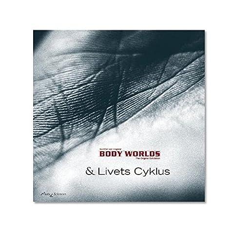 Body Worlds & Livets Cyklus (Danish)