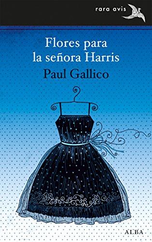 Flores para la señora Harris (Rara Avis nº 26) por Paul Gallico