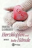 Herzklopfen und kalte Hände (Herzklopfen-Serie 2)