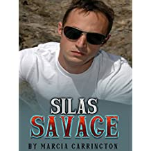 Silas Savage (Linda's Heartbreak Book 2)
