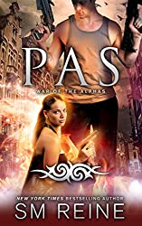 Pas: An Urban Fantasy Novel (War of the Alphas Book 4) (English Edition)