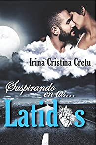 Suspirando... en tus latidos par  Irina Cristina Cretu