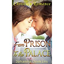 From Prison to the Palace (English Edition)