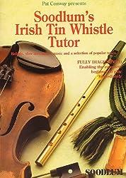 Soodlum's Irish Tin Whistle Tutor. Partitions pour Flûte Irlandaise