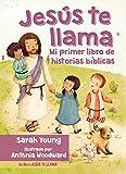 Jesus Te Llama: Mi Primer Libro de Historias Biblicas = Jesus Calling