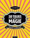"""Afficher """"50 tours de magie faciles à réaliser"""""""