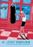 Die Sportlerin: Die Geschichte der feministischen Kickboxerin Claudia Fingerhuth (Nahaufnahmen)