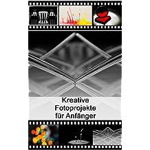 Fotoprojekte für Anfänger