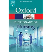 Dictionary of Nursing (Oxford Quick Reference)
