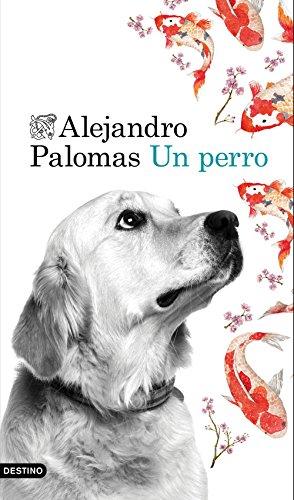 Portada del libro Un perro (Áncora & Delfin)