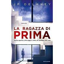 La ragazza di prima (Italian Edition)