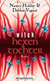 Hexentochter - Witch: Roman bei Amazon kaufen