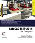 AutoCAD MEP 2014 for Designers by Pro...