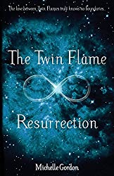 The Twin Flame Resurrection: Volume 6 (Earth Angels)