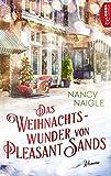Das Weihnachtswunder von Pleasant Sands von Nancy Naigle