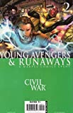 Young Avengers & Runaways Civil War #2 by Marvel Comics