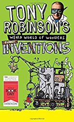 Tony Robinson's Weird World of Wonders: Inventions (World Book Day Edition 2013) by Sir Tony Robinson (2013-02-14)