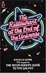 The Restaurant at the End of the Universe (Hitch Hiker's Guide to the Galaxy) by Douglas Adams (1989-04-19)