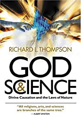 God and Science: Divine Causation and the Laws of Nature by Richard L. Thompson (2004-09-02)