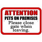 Plastique Sign Pets sur des locaux–Veuillez fermer Gate lors de la Rédaction, plastique - Best Reviews Guide