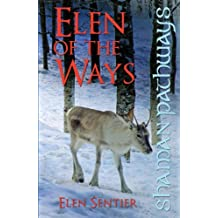 Shaman Pathways - Elen of the Ways: British Shamanism - Following the Deer Trods by Elen Sentier (2013-07-16)