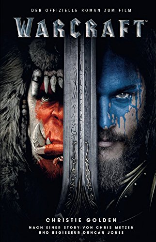Warcraft: Roman zum Film (World of Warcraft)
