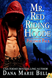 Mr. Red Riding Hoode (Poconos Pack)