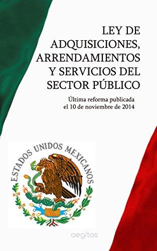 Ley de Adquisiciones, Arrendamientos y Servicios del Sector Público por México
