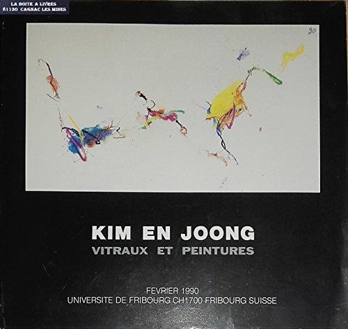 Kim En Joong / Vitraux et Peintures / Pastels / Aquarelles / Dessins / Eaux fortes / Pointes sèches / Lithographies
