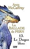 La Ballade de Pern - tome 13