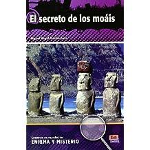 El secreto de los moáis (Lecturas de Español Eenigma y misterio)