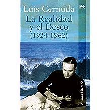 La realidad y el deseo (1924-1962) (Alianza Literaria (Al))