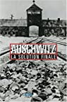 Auschwitz : La Solution finale par Wieviorka