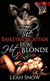 The Basketball Captain is a Hot Blonde (Interracial Gender Swap Book 1) (English Edition)