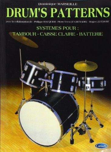 Marseille Dominique Drum'S Patterns Drums Book French. par Marseille Dominique