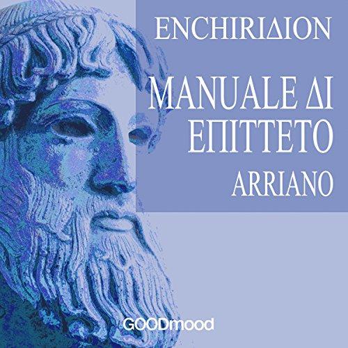 Enchiridion - Manuale di Epitteto  Audiolibri