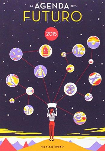 2015-Agenda-De-Tu-Futuro-Edicin-Limitada