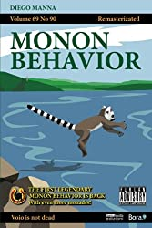 Monon Behavior: Remasterizated: Volume 1