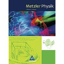Metzler Physik SII - 4. Auflage 2007: Schülerband SII