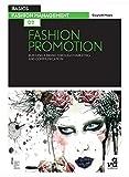 Basics fashion management : fashion promotion /anglais